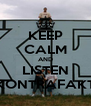 KEEP CALM AND LISTEN KONTRAFAKT - Personalised Poster A4 size
