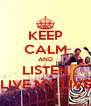 KEEP CALM AND LISTEN LIVE MY LIVE - Personalised Poster A4 size