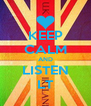 KEEP CALM AND LISTEN LT - Personalised Poster A4 size
