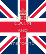 KEEP CALM AND listen maroon5 - Personalised Poster A4 size