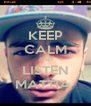 KEEP CALM AND LISTEN MATTIA  - Personalised Poster A4 size