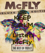KEEP CALM AND Listen McFly - Personalised Poster A4 size