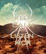 KEEP CALM AND LISTEN  MCR - Personalised Poster A4 size