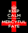 KEEP CALM AND LISTEN MERCYFUL FATE - Personalised Poster A4 size