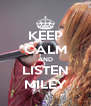 KEEP CALM AND LISTEN MILEY - Personalised Poster A4 size