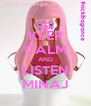 KEEP CALM AND LISTEN MINAJ - Personalised Poster A4 size