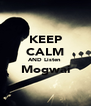 KEEP CALM AND Listen  Mogwai  - Personalised Poster A4 size
