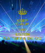 KEEP CALM AND LISTEN NA TERRA DE OZ - Personalised Poster A4 size