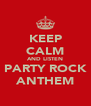 KEEP CALM AND LISTEN PARTY ROCK ANTHEM - Personalised Poster A4 size