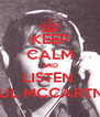 KEEP CALM AND LISTEN  PAUL MCCARTNEY - Personalised Poster A4 size