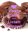 Keep Calm And Listen Pompeii - Personalised Poster A4 size