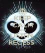 KEEP CALM AND LISTEN  RECESS  - Personalised Poster A4 size