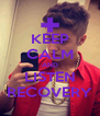 KEEP CALM AND LISTEN RECOVERY - Personalised Poster A4 size