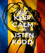 KEEP CALM AND LISTEN RGDD - Personalised Poster A4 size