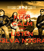 KEEP CALM AND LISTEN S3LVA N3GRA - Personalised Poster A4 size