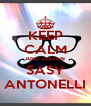 KEEP CALM AND LISTEN SASY ANTONELLI - Personalised Poster A4 size