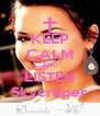 KEEP CALM AND LISTEN Skycraper - Personalised Poster A4 size
