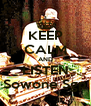 KEEP CALM AND LISTEN Sowone Sgp - Personalised Poster A4 size