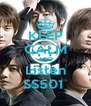 KEEP CALM AND Listen SS501  - Personalised Poster A4 size