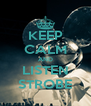 KEEP CALM AND LISTEN STROBE - Personalised Poster A4 size