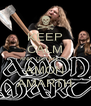 KEEP CALM AND  LISTEN T O AMON AMARTH - Personalised Poster A4 size