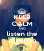 KEEP CALM AND listen the  Algerian  - Personalised Poster A4 size