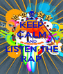 KEEP CALM AND LISTEN THE RAP - Personalised Poster A4 size