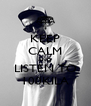 KEEP CALM AND LISTEN TO 100KILA - Personalised Poster A4 size