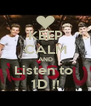KEEP CALM AND Listen to  1D !! - Personalised Poster A4 size