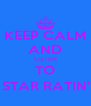 KEEP CALM AND LISTEN TO 5 STAR RATIN' :) - Personalised Poster A4 size