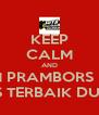 KEEP CALM AND LISTEN TO 98.4 FM PRAMBORS RADIO BANDUNG HITS TERBAIK DUNIA - Personalised Poster A4 size