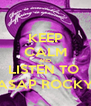 KEEP CALM AND LISTEN TO  A$AP ROCKY - Personalised Poster A4 size