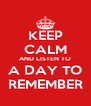 KEEP CALM AND LISTEN TO A DAY TO REMEMBER - Personalised Poster A4 size