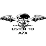 KEEP CALM AND  LISTEN TO A7X - Personalised Poster A4 size