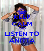 KEEP CALM AND LISTEN TO ANITTA - Personalised Poster A4 size