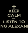 KEEP CALM AND LISTEN TO ASKING ALEXANDRIA - Personalised Poster A4 size