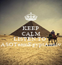 KEEP CALM AND LISTEN TO  ASOTeamEgyptAnniv - Personalised Poster A4 size