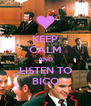 KEEP CALM AND LISTEN TO BICO - Personalised Poster A4 size