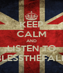 KEEP CALM AND LISTEN TO BLESSTHEFALL - Personalised Poster A4 size