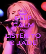 KEEP CALM AND LISTEN TO C JADE - Personalised Poster A4 size