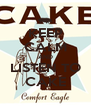 KEEP CALM AND LISTEN TO CAKE - Personalised Poster A4 size