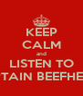KEEP CALM and LISTEN TO CAPTAIN BEEFHEART - Personalised Poster A4 size