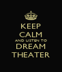 KEEP CALM AND LISTEN TO DREAM THEATER - Personalised Poster A4 size