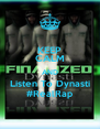 KEEP CALM AND Listen To Dynasti #RealRap - Personalised Poster A4 size