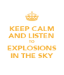 KEEP CALM AND LISTEN TO EXPLOSIONS IN THE SKY - Personalised Poster A4 size