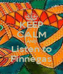 KEEP CALM AND Listen to Finnegas - Personalised Poster A4 size
