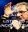 KEEP CALM AND LISTEN TO FRANCO BATTIATO - Personalised Poster A4 size