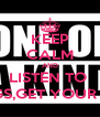 KEEP CALM AND LISTEN TO  GD'S SONGS,GET YOUR CRAYON!! - Personalised Poster A4 size