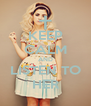 KEEP CALM AND LISTEN TO HER - Personalised Poster A4 size
