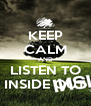 KEEP CALM AND LISTEN TO INSIDE OUT - Personalised Poster A4 size